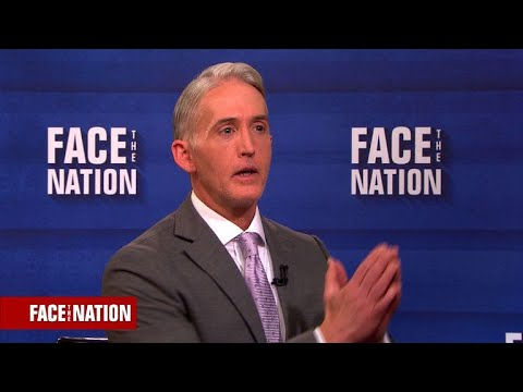Extended interview Rep. Trey Gowdy on Face the Nation