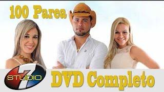 DVD COMPLETO BANDA 100 PAREA AO VIVO NO Expresso Brasl