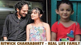 Ritwick Chakraborty Family | ঋত্বিক চক্রবর্তীর পরিবার | Actor Ritwick Chakraborty with his Family