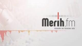 Merih FM Canli