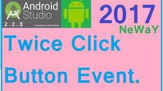 Android studio tutorial. Android button double click event. TWICE CLICK BUTTON EVENT