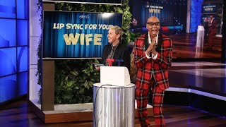 RuPaul and Ellen Host 'Lip Sync For Your Wife'