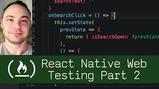 React Native Web Testing Part 2 (P7D10) - Live Coding with Jesse
