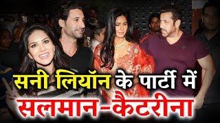 Salman और Katrina करेंगे Sunny Leone के साथ Party - जानिए पूरी  Details