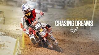 Fox Amateur Motocross presents | Chasing Dreams