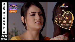 Meri Aashiqui Tum Se Hi - 17th April 2015 - मेरी आशिकी तुम से ही - Full Episode (HD)