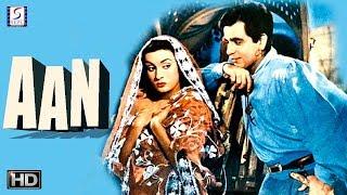 Aan - Dilip Kumar Super Hit Movie - In Full HD