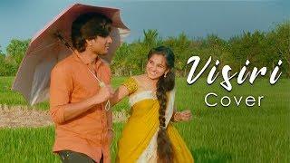 Visiri - (Video Cover) Enai Noki Paayum Thota | Dhanush | Darbuka Siva | Gautham Menon | Thamarai