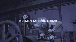 [TEASER] Klemen Janezic: TORZO / TORSO