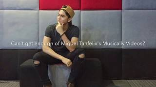 Compilation of Miguel Tanfelix's Musically Videos