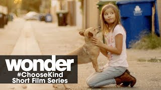 "Wonder (2017 Movie) #ChooseKind Short Film Series – ""Fuzzy Spark"""