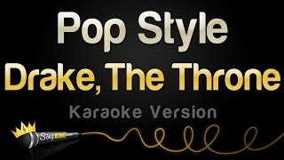 Drake and The Throne - Pop Style (Karaoke Version)