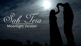 SAB TERA Video Song | BAAGHI | Unplugged Cover - Moonlight Version by Peeyush and Aishwarya