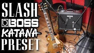 Slash Guitar Tone Boss Katana Preset | Guns