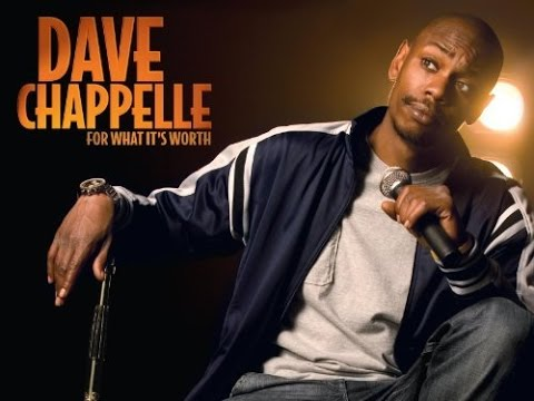 watch Dave Chappelle **For What It's Worth**