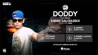 Download Doddy cu Ana Baniciu - Iubire sau Razboi (Special Guest Puya)
