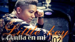 LITTLE KEY (LK) CONFÍA EN MI (MUSIC 2016)