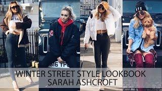 Winter Street Style Lookbook   Sarah Ashcroft