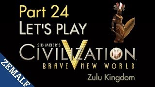 Let's Play Civ 5 BNW - Part 24 - Zulu, T310-314 [Immortal]