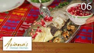 Ariana's Persian Kitchen -  Episode 6 (Gilan)/آشپزخانه ایرانی آریانا – قسمت ششم  (گیلان)