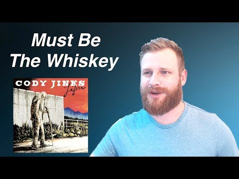Cody Jinks - Must Be The Whiskey | Reaction