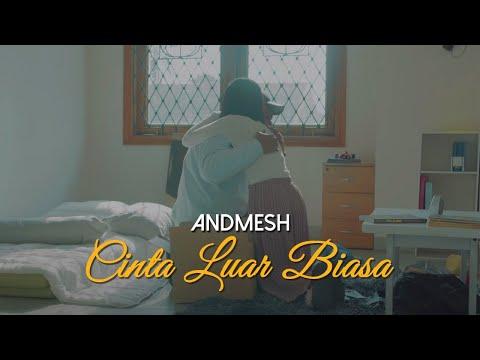 Andmesh Kamaleng Cinta Luar Biasa Official Music Video