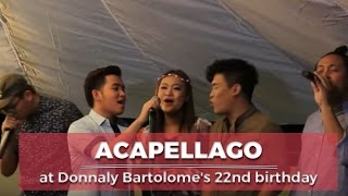 Acapellago at Donnaly Bartolome's 22nd birthday x Donnalynspired 3rd Year Anniversary