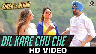 Dil Kare Chu Che Lyrics - Singh Is Bliing Song | Akshay Kumar, Amy Jackson & Lara Dutta