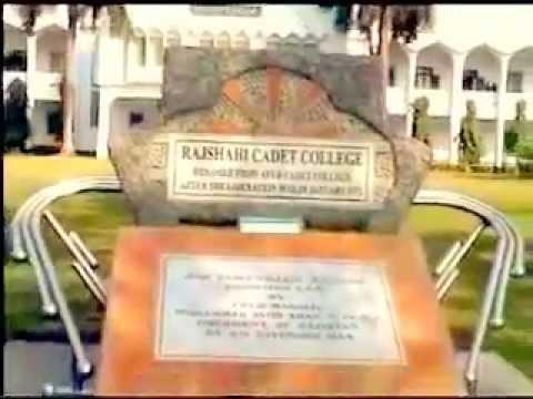 Life in Rajshahi Cadet College (filmed in 2009) by Professor Mamtazur Rahman.