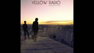 Yellow Radio - Live It All - [Rolling The Dice]