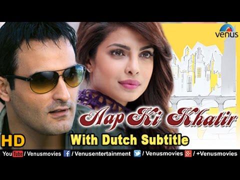 Aap Ki Khatir Full Movie | DUTCH SUBTITLE | Akshaye Khanna, Priyanka Chopra | Bollywood Full Movies