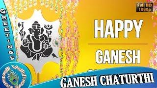 Happy Ganesh Chaturthi 2018,Wishes,Whatsapp Video download,Vinayaka Chavithi Greetings