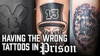 Having the wrong Tattoos In Prison - Prison Talk 12.16
