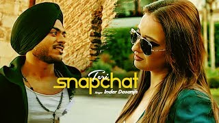 Inder Dosanjh: Teri Snapchat (Punjabi Song) Kaptaan | Latest Punjabi Songs 2017 | T-Series