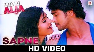 Sapne - Luv U Alia | Jassie Gift | Palak Muchhal & Ashwin Bhandare| Chandan Kumar, Sangeeta Chauhan