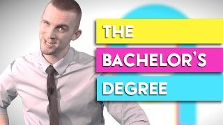 The Bachelor's Degree  |  College High