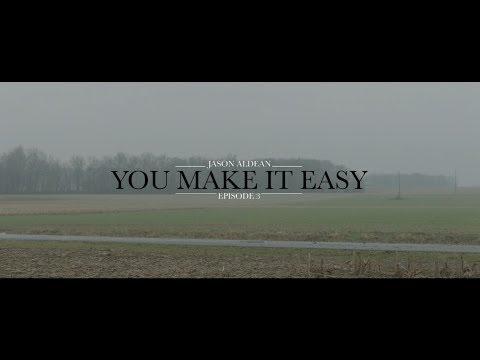 Download Jason Aldean: You Make It Easy - Episode 3 free