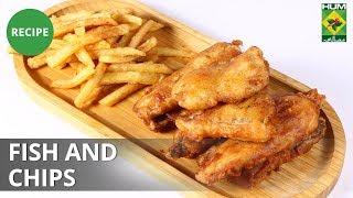 Fish and Chips | Lazzat | Masala TV | Samina Jalil