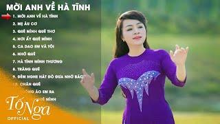 Tố Nga -  Album Mời Anh Về Hà Tĩnh [Official HD 2015]
