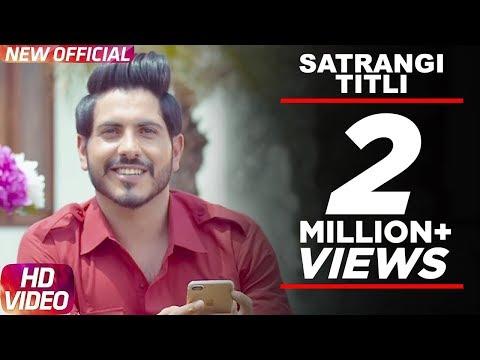 Xxx Mp4 Latest Punjabi Song 2017 Satrangi Titli Official Video Jass Bajwa Desi Crew Narinder Bath 3gp Sex