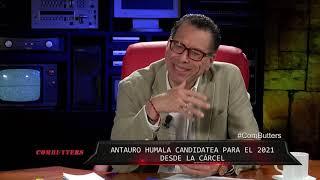 Combutters : ¿ESTARÁ LIBRE ANTAURO PARA SER CANDIDATO PRESIDENCIAL?  - OCT 23 - 4/5   Willax