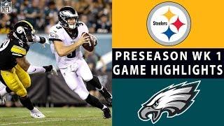 Steelers vs. Eagles Highlights   NFL 2018 Preseason Week 1