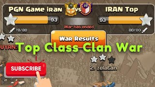 Top Class Clan War 40vs40 | PGN Game vs Iran Top | Best Strategy Attack Th12
