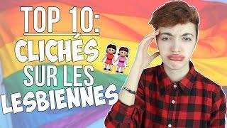 TOP 10: CLICHÉS SUR LES LESBIENNES