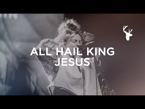 Xxx Mp4 All Hail King Jesus Steffany Gretzinger Bethel Music Worship 3gp Sex