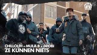Chillouh feat. Mula B & 3robi - Ze Kunnen Niets  (Prod. Diaz)