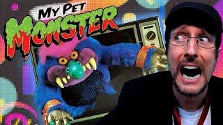 My Pet Monster - Nostalgia Critic