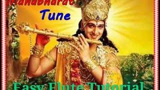 Krishna Tune Mahabharata,Easy Flute Tutorial,Anjani Kumar Gupta Flute