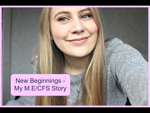 New Beginnings- My M.E/CFS Story