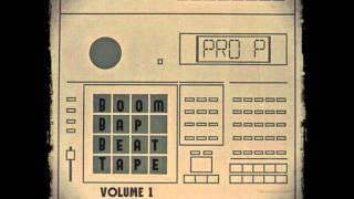 PRO P Boom Bap Beat Tape Volume 1 (Instrumental Album)